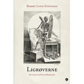 Robert Louis Stevenson: Ligrøverne