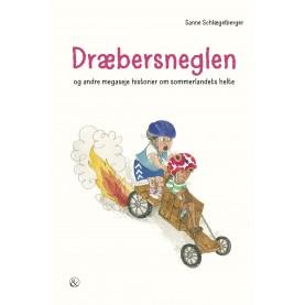 Sanne Schlægelberger: Dræbersneglen