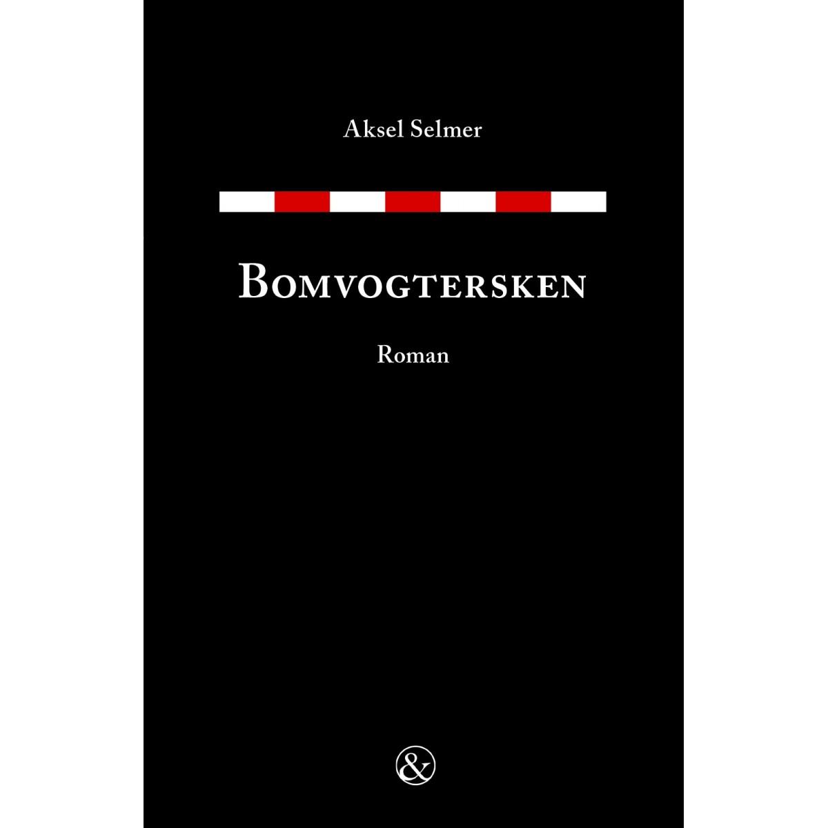 Aksel Selmer: Bomvogtersken