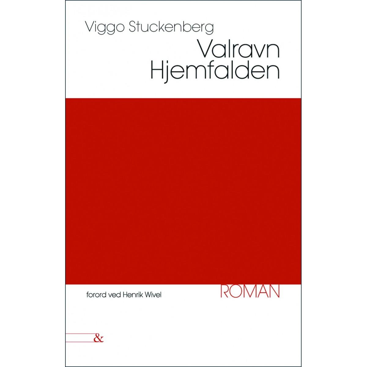 Viggo Stuckenberg: Valravn - Hjemfalden