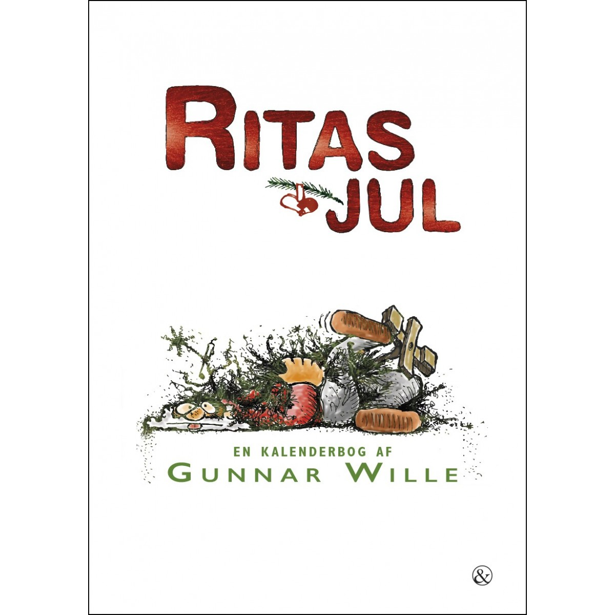 Gunnar Wille: Ritas jul - En kalenderbog