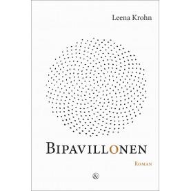 Leena Krohn: Bipavillonen