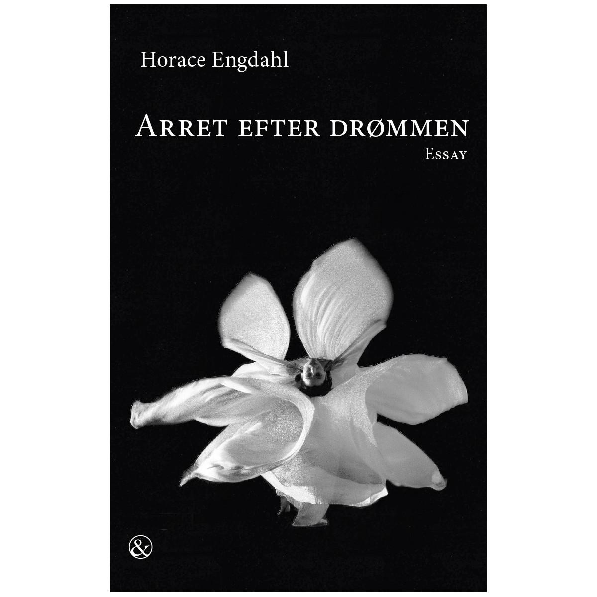 Horace Engdahl: Arret efter drømmen