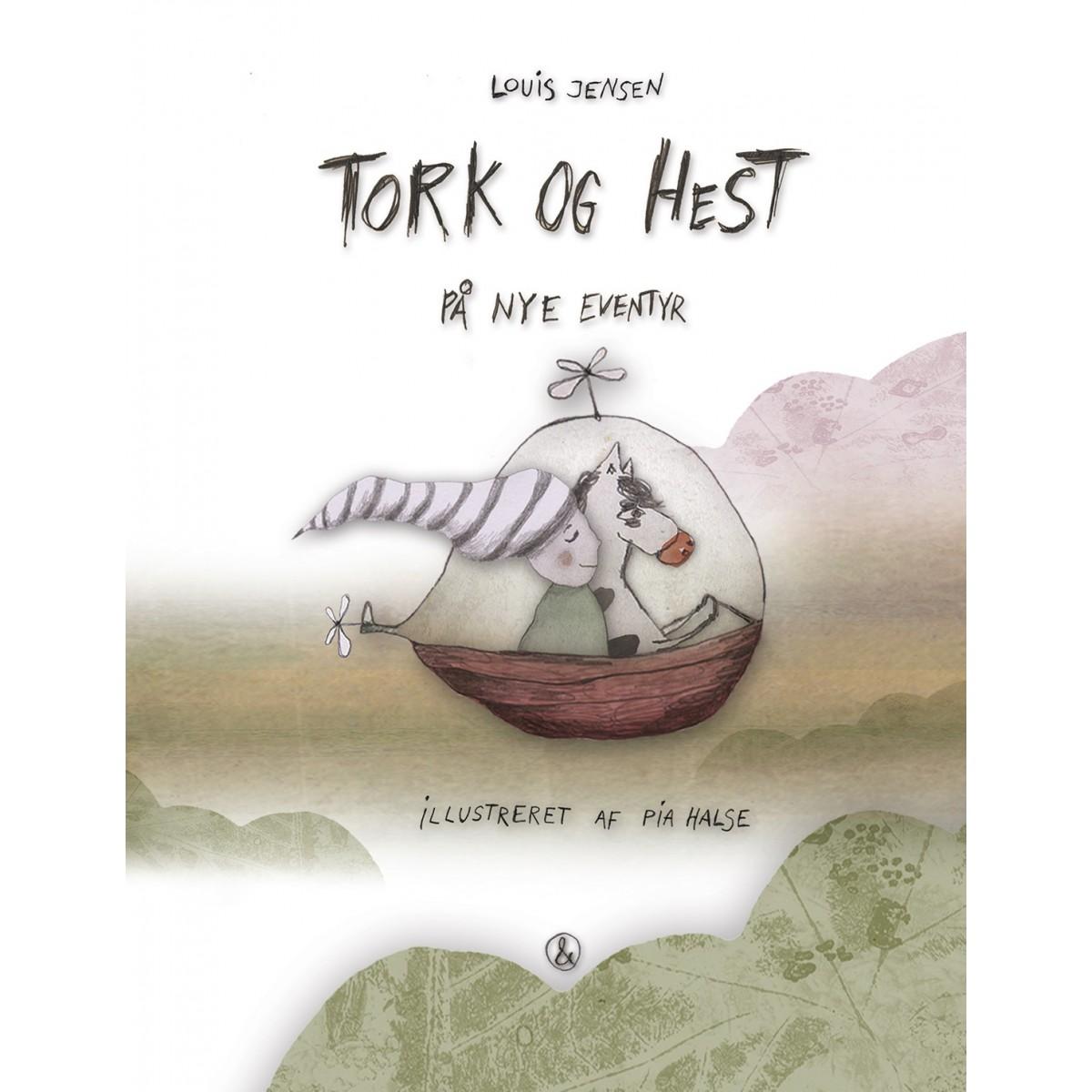 Louis Jensen: Tork og Hest - På nye eventyr