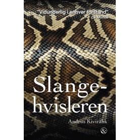 Andrus Kivirähk: Slangehvisleren