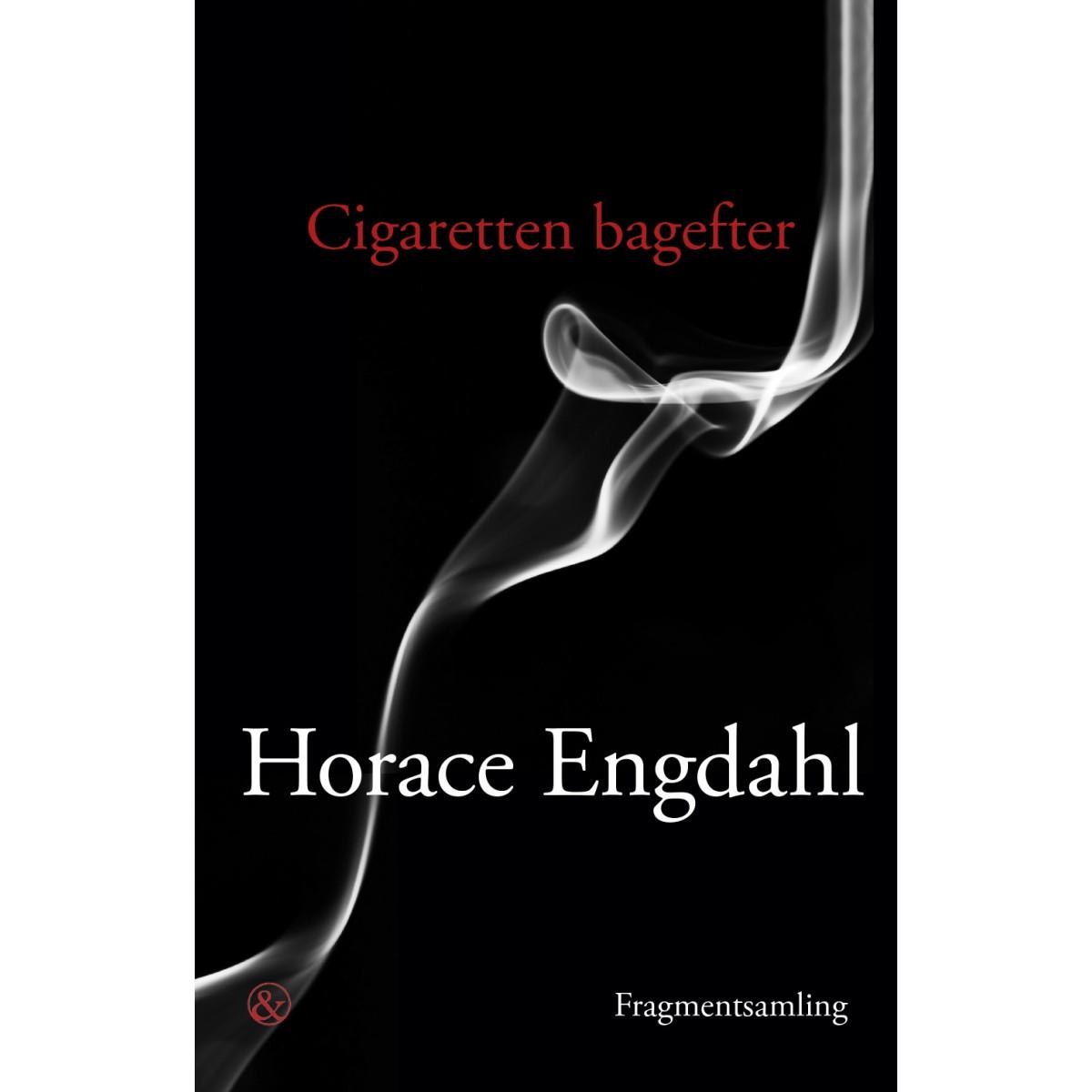 Horace Engdahl: Cigaretten bagefter