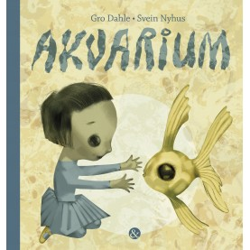 Gro Dahle og Svein Nyhus: Akvarium