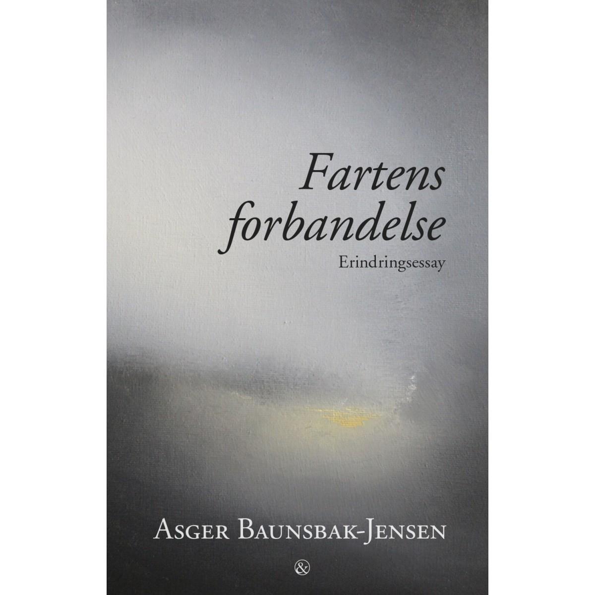 Asger Baunsbak-Jensen: Fartens forbandelse