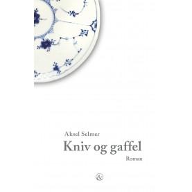 Aksel Selmer: Kniv og gaffel