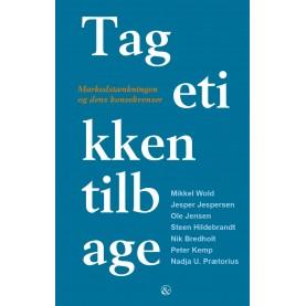 Mikkel Wold (red.): Tag etikken tilbage