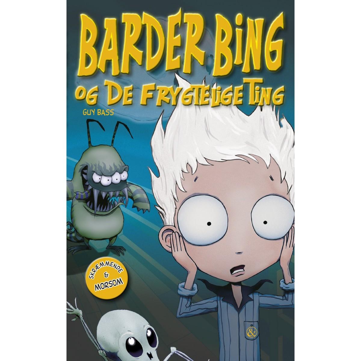 Guy Bass: Barder Bing og De Frygtelige Ting
