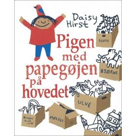 Daisy Hirst: Pigen med papegøjen på hovedet