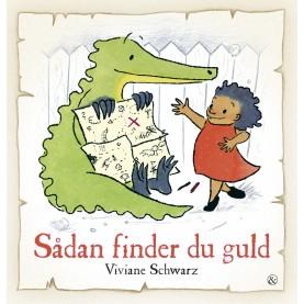 Viviane Schwarz: Sådan finder du guld