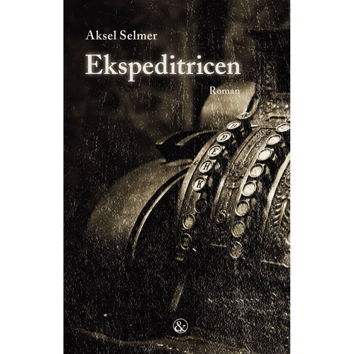 Aksel Selmer: Ekspeditricen
