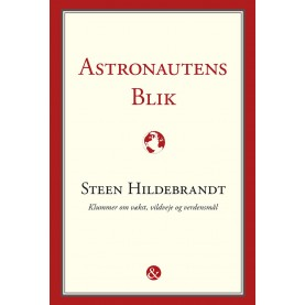 Steen Hildebrandt: Astronautens blik