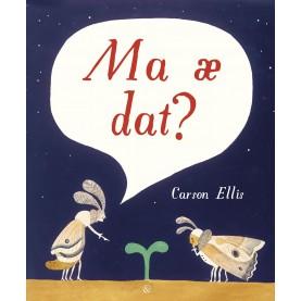 Carson Ellis: Ma æ dat?