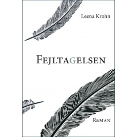 Leena Krohn: Fejltagelsen