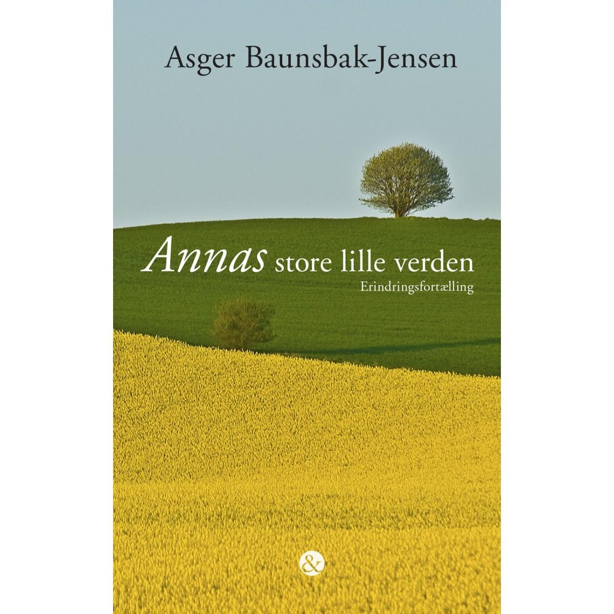 Asger Baunsbak-Jensen: Annas store lille verden