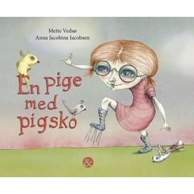 Mette Vedsø: En pige med pigsko