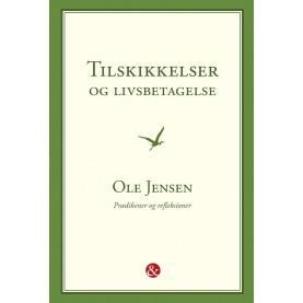 Ole Jensen: Tilskikkelser og livsbetagelse