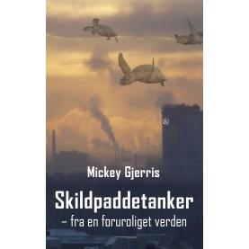 Mickaey Gjerris: Skildpaddetanker