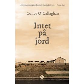 Conor O'Callaghan: Intet på jord