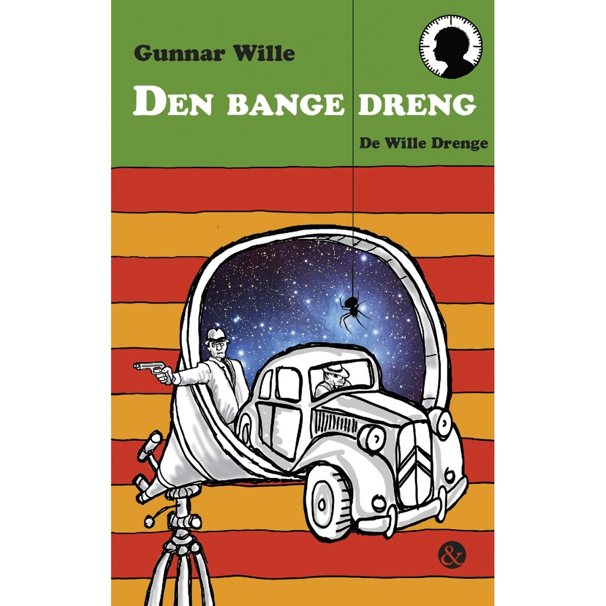Gunnar Wille: Den bange dreng