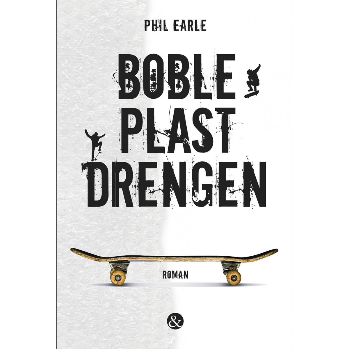 Phil Earle: BoblePlastDrengen