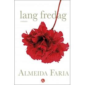 Almeida Faria: lang fredag
