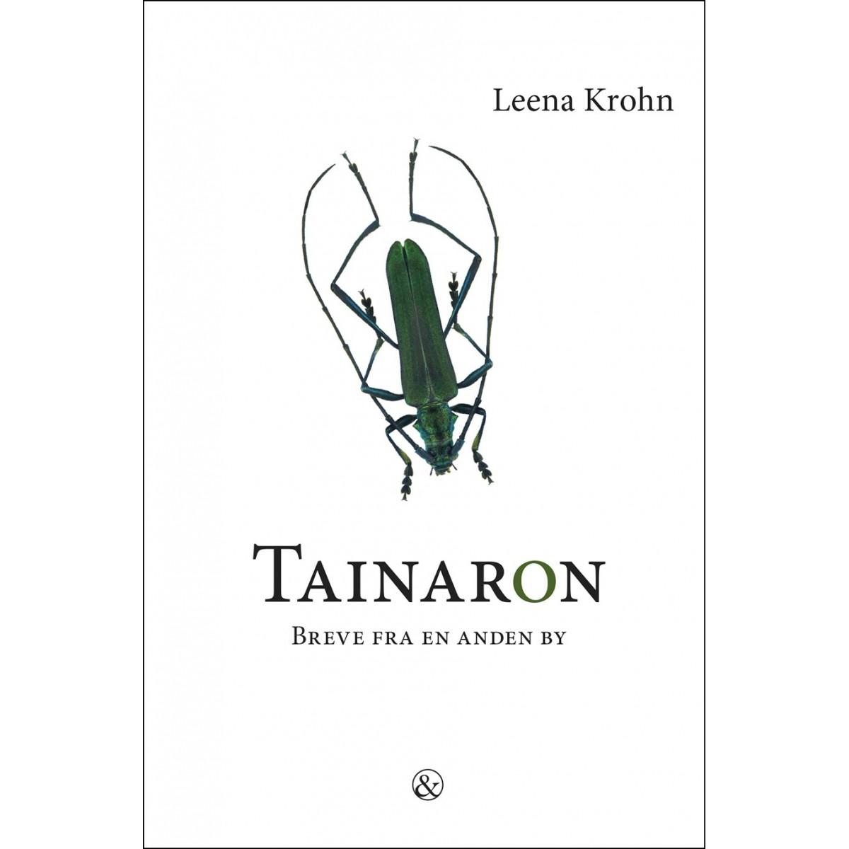 Leena Krohn: Tainaron - Breve fra en anden by