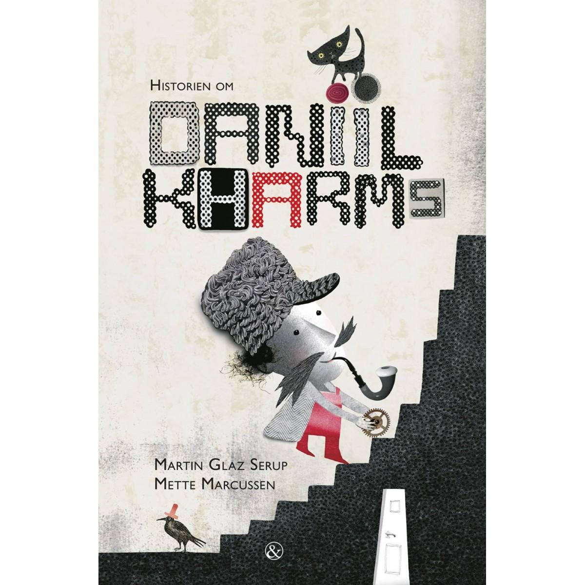 Martin Glaz Serup: Historien om Daniil Kharms