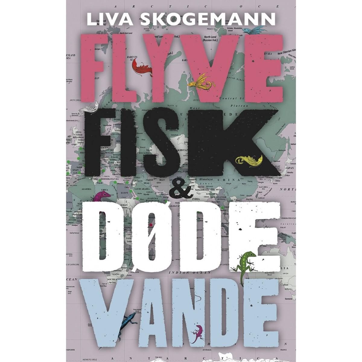 Liv Skogemann: Flyvefisk og døde vande