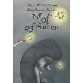 Inge Duelund Nielsen og Anna Jacobina Jacobsen: Mof og muren