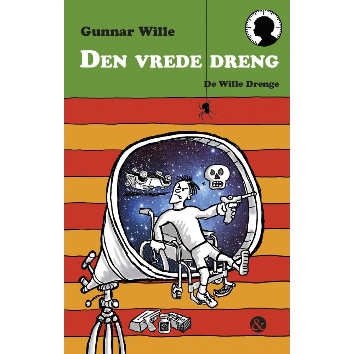 Gunnar Wille: Den vrede dreng