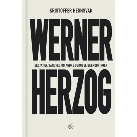 Kristoffer Hegnsvad: Werner Herzog