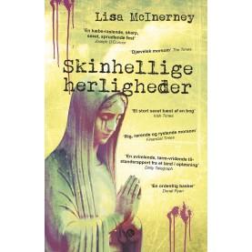 Lisa McInerney: Skinhellige herligheder
