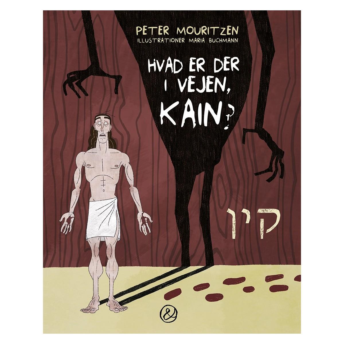 Peter Mouritzen og Maria Buchmann: Hvad er der i vejen, Kain?