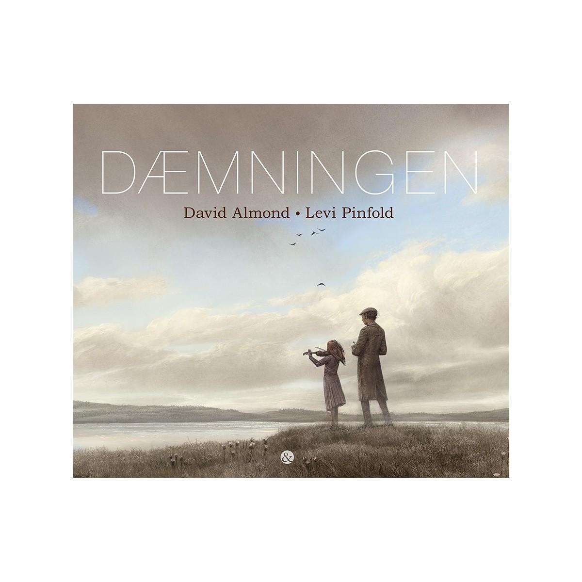 David Almond og Levi Pinfold: Dæmningen