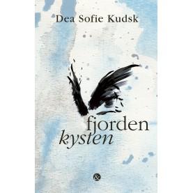 Dea Sofie Kudsk: fjorden kysten