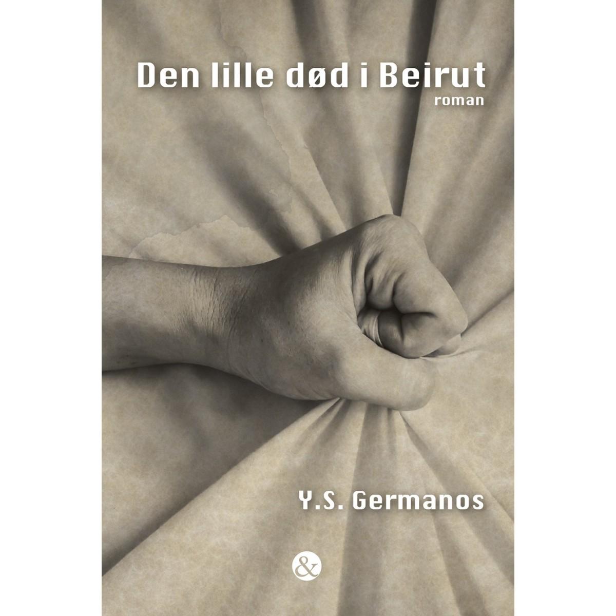 Y.S. Germanos: Den lille død i Beirut