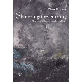 Claus Grymer: Skumringsforventning