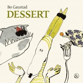 Bo Gaustad: Dessert
